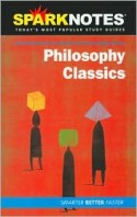 SparkNotes' Philosophy Classics (SparkNotes, 2/06)