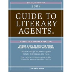 Guide to Literary Agents 2009 ed. Chuck Sambuchino/Writer's Digest