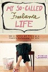 Check out my advice in My So-Called Freelance Life by Michelle Goodman