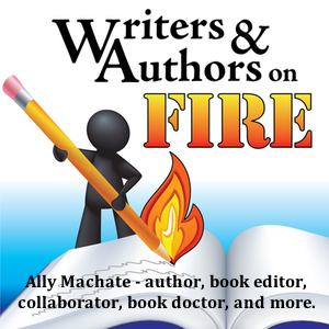 "How to Write and Publish Nonfiction Books with ""Writers & Authors On Fire"" — June 2016"
